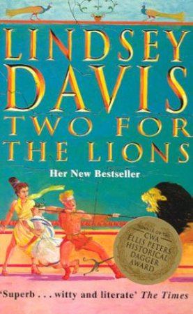 Two For The Lions: A Marcus Didius Falco Mystery by Lindsey Davis