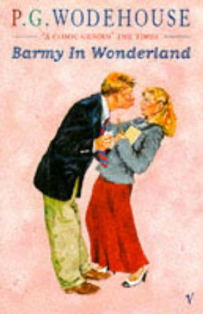 Barmy In Wonderland by P G Wodehouse