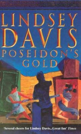 A Marcus Didius Falco Mystery: Poseidon's Gold by Lindsey Davis