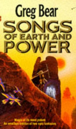 The Serpent Mage: Songs of Earth & Power by Greg Bear