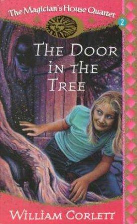 The Door In The Tree by William Corlett
