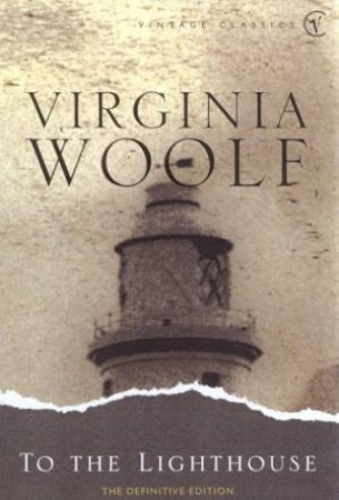 Vintage Classics: To The Lighthouse by Virginia Woolf