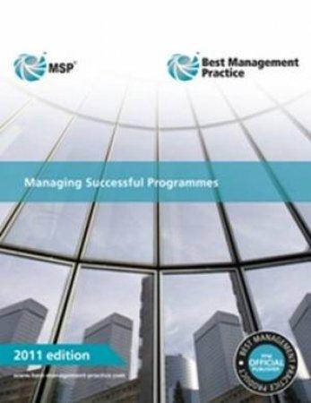 Managing Successful Programmes Manual 2011 Ed MSP by OGC