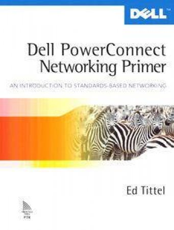 Dell Powerconnect Networking Primer by Ed Tittel