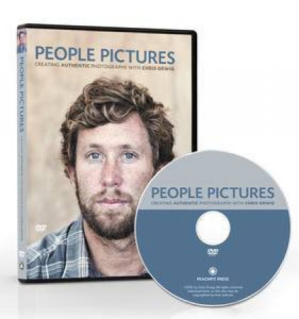 People Pictures: Creating Authentic Photographs with Chris Orwig (DVD) by Chris Orwig
