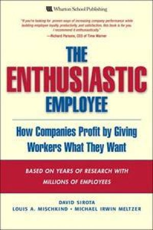 Enthusiastic Employee by David et al Sirota