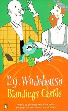 Blandings Castle & Elsewhere by P G Wodehouse