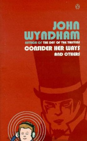 Consider Her Ways & Others by John Wyndham