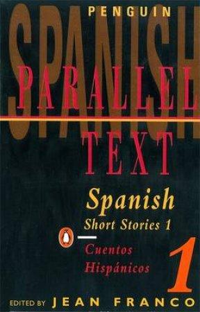 Spanish Short Stories: Cuentos Hispanicos by Various