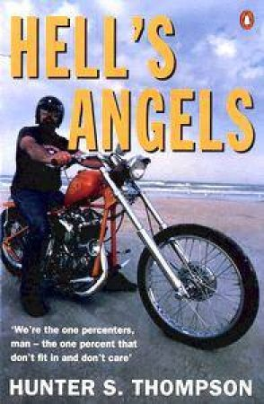 Hell's Angels by Hunter S Thompson