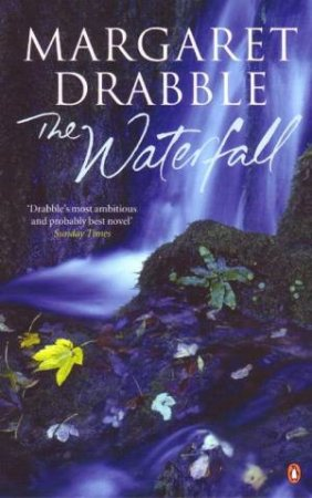 The Waterfall by Margaret Drabble