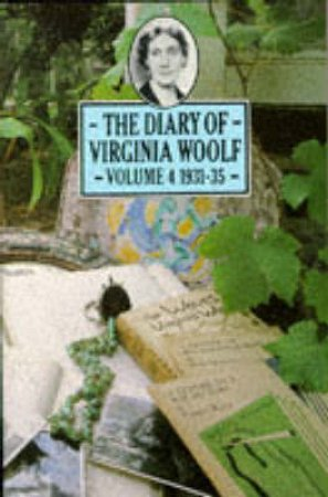 The Diary Of Virginia Woolf: 1931-1935 by Virginia Woolf
