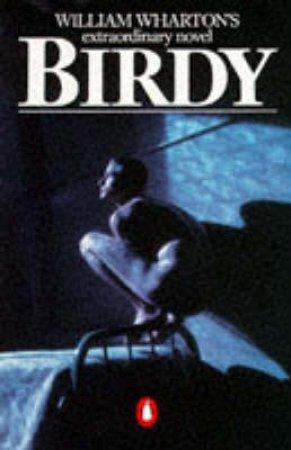 Birdy by William Wharton