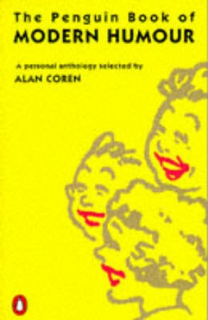 Penguin Book of Modern Humour by Alan Coren