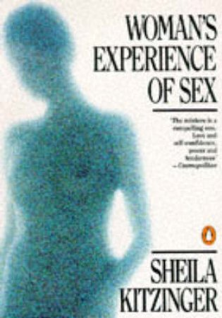 Woman's Experience of Sex by Sheila Kitzinger