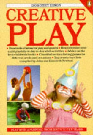 Creative Play by Dorothy Einon