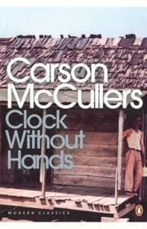 Clock Without Hands by Carson McCullers