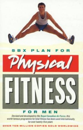 5BX Plan For Physical Fitness For Men by Various
