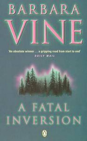 A Fatal Inversion by Barbara Vine
