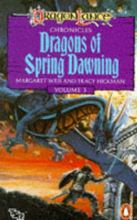 Dragons of Spring by Margaret Weis