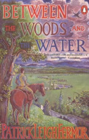 Between the Woods & the Water by Mary McCarthy