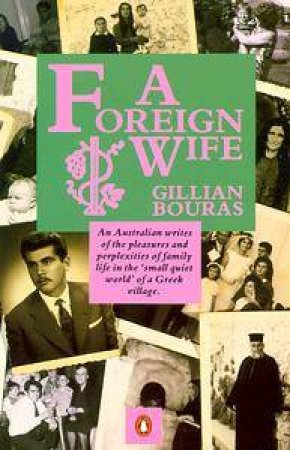 A Foreign Wife by Gillian Bouras