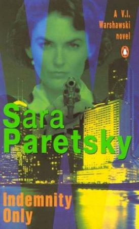 A V.I. Warshawski Novel: Indemnity Only by Sara Paretsky