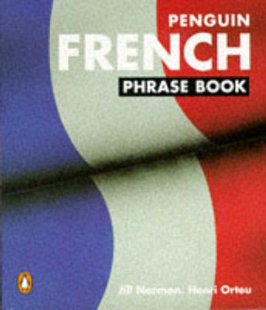 French Phrase Book by Jill Norman