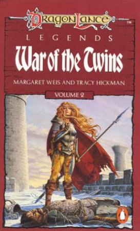 War Of The Twins by Margaret Weis & Tracy Hickman