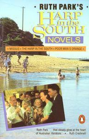 Harp in the South Novels by Ruth Park
