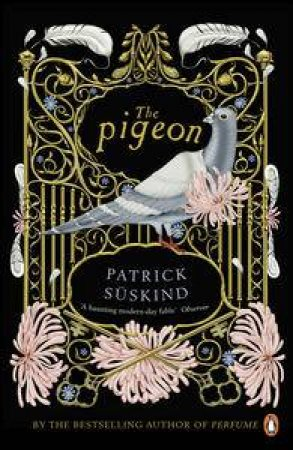 The Pigeon by Patrick Suskind