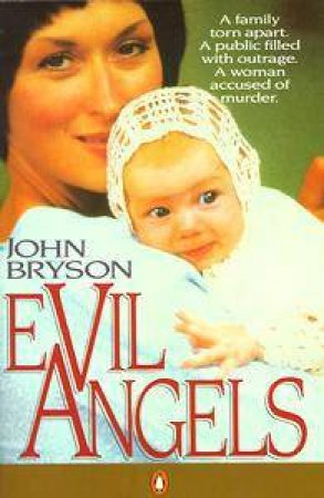 Evil Angels by John Bryson