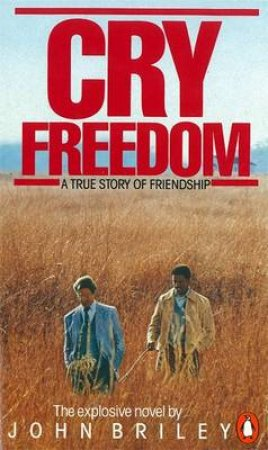Cry Freedom by John Briley