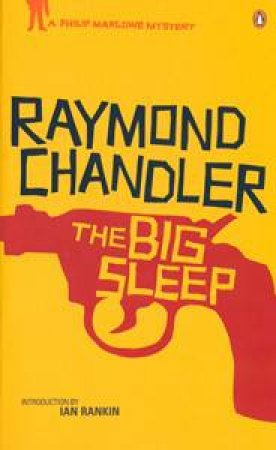 Big Sleep: A Philip Marlowe Mystery by Raymond Chandler