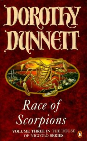 House Of Niccolo: Race Of Scorpions by Dorothy Dunnett