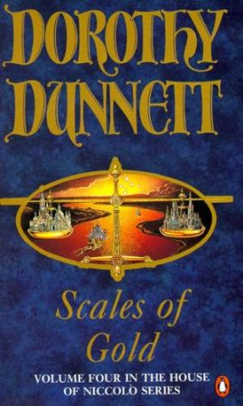 House Of Niccolo: Scales Of Gold by Dorothy Dunnett