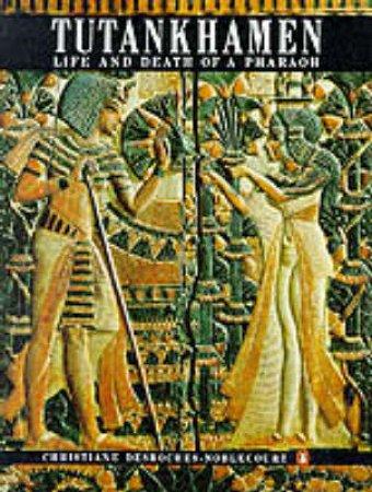Tutankhamen by Christiane Desroches-Noblecour