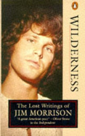 Wilderness: The Lost Writings of Jim Morrison by Jim Morrison