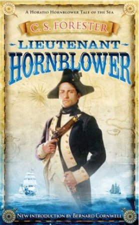 Lieutenant Hornblower by C S Forester