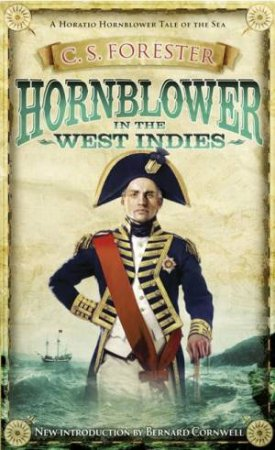 Hornblower In The West Indies by C S Forester