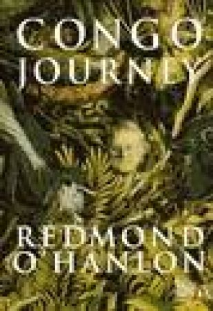 Congo Journey by Redmond O'Hanlon