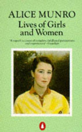 Lives Of Girls & Women by Alice Munro