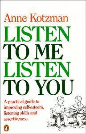 Listen to Me, Listen to You by Anne Kotzman