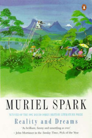 Reality & Dreams by Muriel Spark