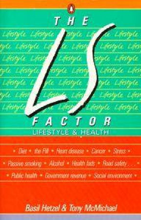 The L S Factor: Lifestyle & Health by Basil Hetzel