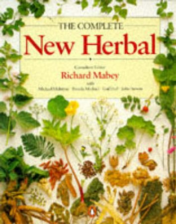 The Complete New Herbal by Richard Mabey