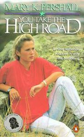 You Take the High Road by Mary K Pershall