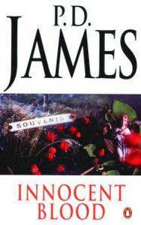 Innocent Blood by P D James