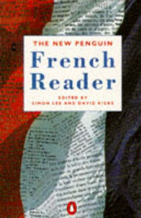 The New Penguin French Reader by Simon Lee & David Ricks Ed.