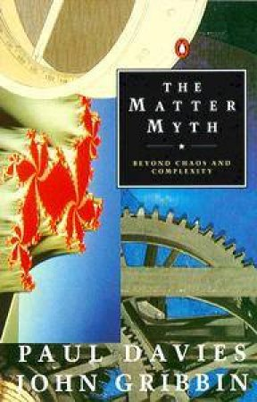 The Matter Myth by Paul Davies
